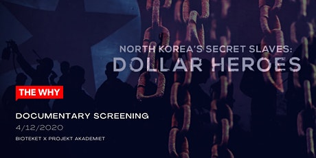 Dollar Heroes -  WHY SLAVERY? documentary screening tickets