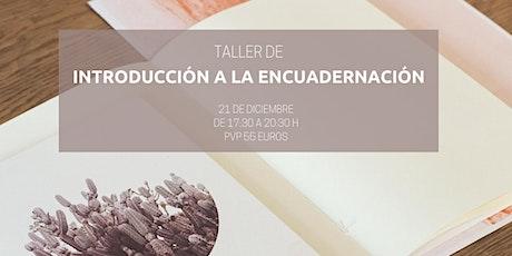 TALLER DE ENCUADERNACIÓN TRADICIONAL entradas
