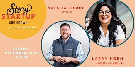 Startup Chowdown Feat. Larry Horn & Natalia Bishop tickets