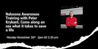 Naloxone awareness training with Peter Krykant
