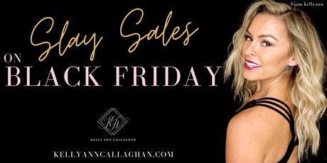 INSTANT TRAINING | SLAYING BLACK FRIDAY SALES FOR BEAUTY BUSINESS BABES tickets