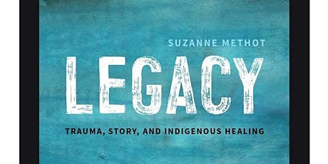 Indigenous Book Circle: Legacy by Suzanne Methot tickets