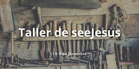Taller de seeJesus en línea | Dec. 1 & 5, 2020 ingressos