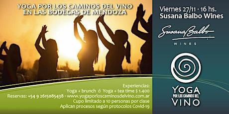Yoga por los Caminos del Vino + tea time en BODEGA SUSANA BALBO WINES entradas