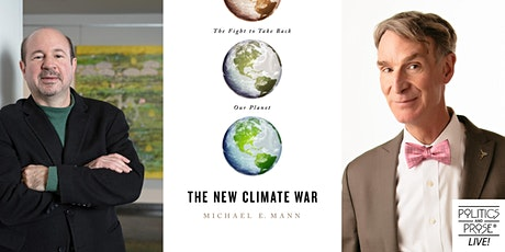 Michael E. Mann | THE NEW CLIMATE WAR with Bill Nye tickets