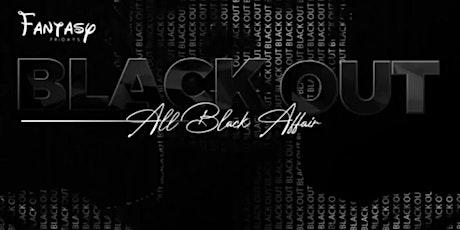 """BLACKOUT"" ALL BLACK AFFAIR tickets"