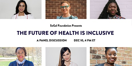 The Future of Health is Inclusive: A Panel Discussion tickets