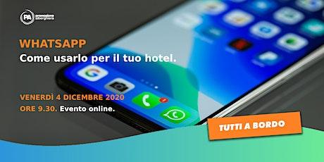 Whatsapp: come usarlo per il tuo Hotel. biglietti