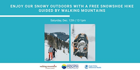 FREE Snowshoe Hike @Maloit Park, Guided by Walking Mountains tickets