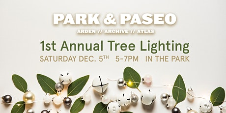 Park & Paseo 1st Annual Tree Lighting tickets