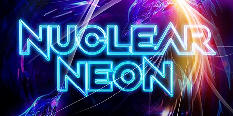 DNVRMX NEW YEARS WEEKEND 2021- NUCLEAR NEON tickets