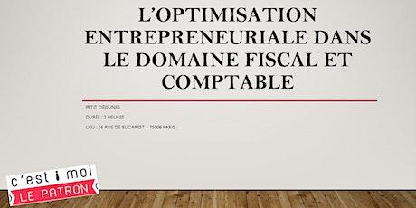 L'optimisation entrepreneuriale dans le domaine fiscal et comptable billets