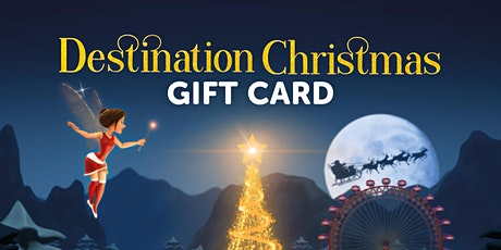 Destination Christmas Gift Card tickets