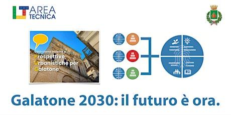 Galatone 2030: Laboratorio degli Esperti biglietti
