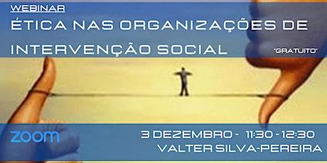 Webinar - Ética nas Organizações de Intervenção Social