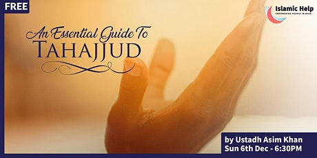 An Essential Guide To Tahajjud tickets