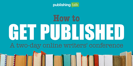 How to Get Published - DAY ONE: Traditional Publishing tickets
