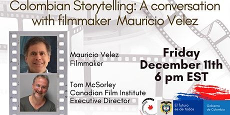 Colombian Storytelling: A Conversation with Filmmaker Mauricio Velez tickets