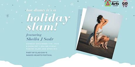 Holiday Slam ft. Shelia J Sadr tickets