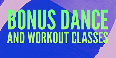 Dancehall and Soca Bonus Dance and Workout Classes tickets
