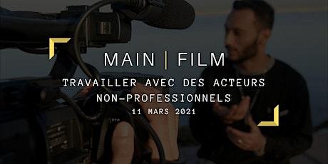 Travailler avec des acteurs non-professionnels | En ligne billets