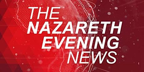 The Nazareth Evening News tickets
