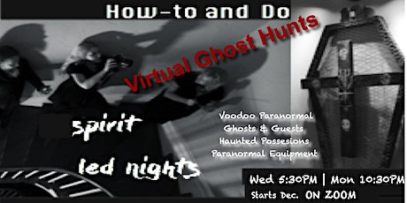 Haunted Holidays Virtual Ghost Hunting: It's real! tickets
