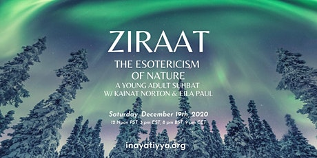 Ziraat and The Esotericism of Nature: A Young Adult Suhbat tickets