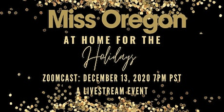 Miss Oregon at Home For The Holidays tickets