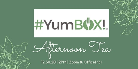 #YumBOX! Afternoon Tea tickets