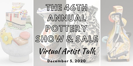 The 46th Annual Pottery Show & Sale - Virtual Artist Talk tickets