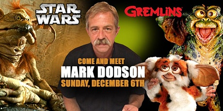 Come and Meet Mark Dodson (From Star Wars & Gremlins) tickets