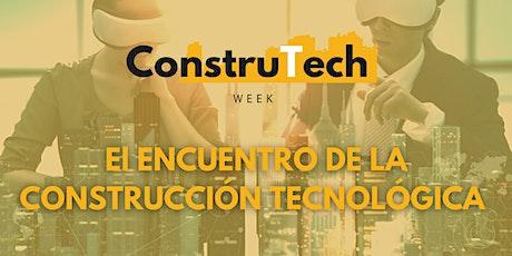 ConstruTech WEEK - 9, 10 y 11 de Diciembre boletos