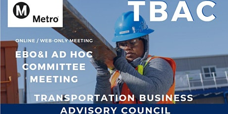 TBAC EBO&I (Emerging Business Opportunities & Innovation) Ad Hoc Committee tickets
