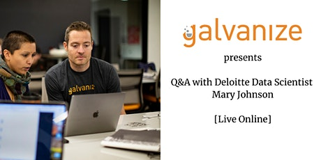 Q&A with Deloitte Data Scientist Mary Johnson [Live Online] tickets
