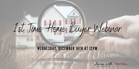1st Time Home Buyer Webinar: Home Buying 101 tickets
