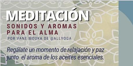 Meditación, Sonidos y Aromas para el Alma tickets