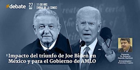 Impacto del triunfo de Joe Biden en México y para el Gobierno de AMLO entradas
