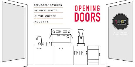 Opening Doors: Refugees' Stories of Inclusivity in the Coffee Industry tickets
