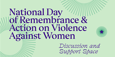National Day of Remembrance &Action on Violence Against Women Support Space tickets