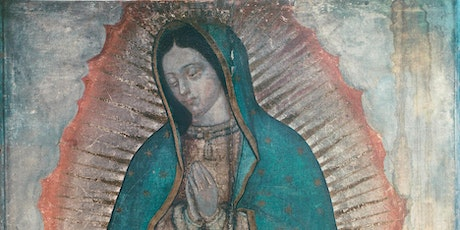 Mass of Our Lady of Guadalupe tickets