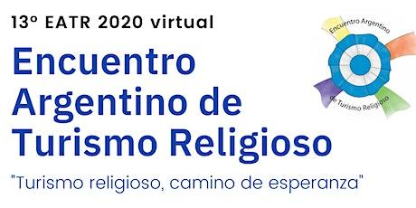 13° Encuentro Argentino de Turismo Religioso 2-3 DIC 2020 entradas