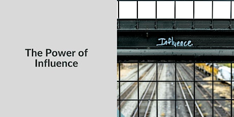 The Power of Influence tickets