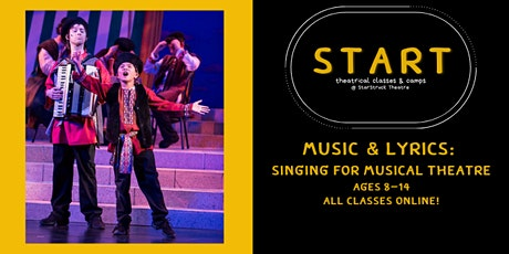 Music & Lyrics: Singing for Musical Theatre (Ages 8-13) tickets