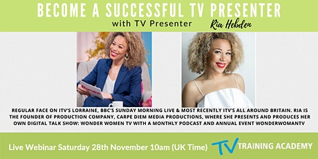 Become A Successful TV Presenter Webinar with Ria Hebden tickets