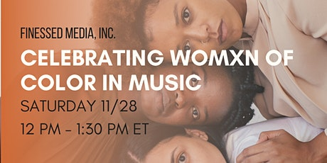 Celebrating Womxn of Color in Music x Finessed Media tickets