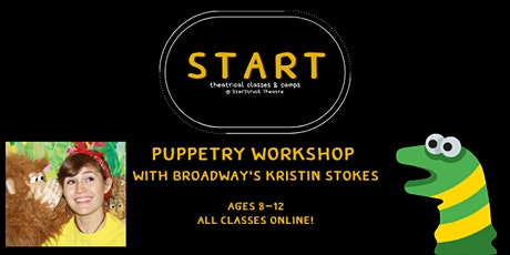 NEW: Puppetry Workshop with Kristin Stokes (Ages 8-12) tickets