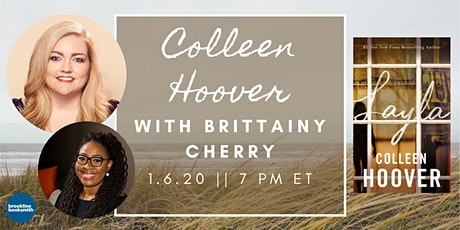 Colleen Hoover with Brittainy Cherry: LAYLA book event! tickets