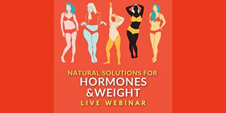 Hormonal Imbalances & Belly Fat - Live Webinar tickets
