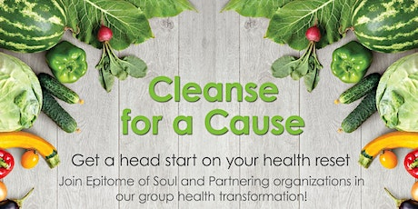 Cleanse For a Cause With Epitome of Soul and Friends tickets